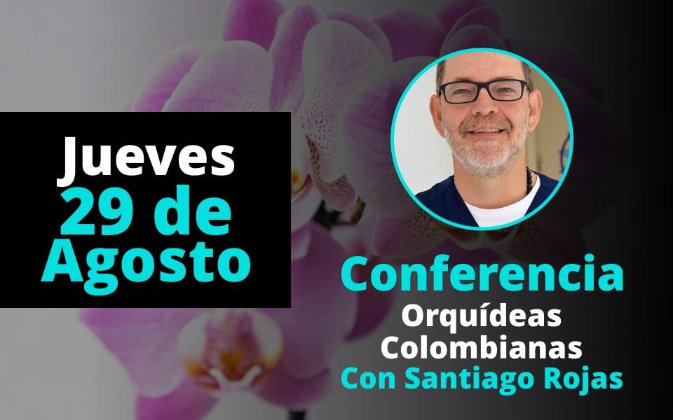 Conferencia Orquídeas Colombianas