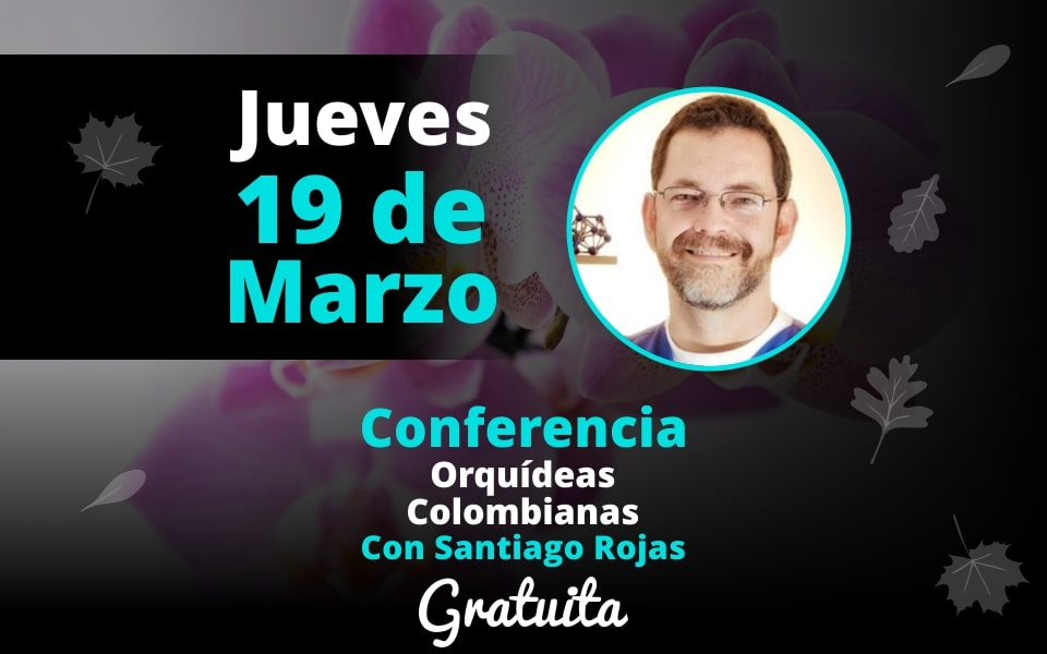 Conferencia Orquídeas Colombianas