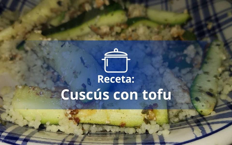 Receta: Cuscús con tofu