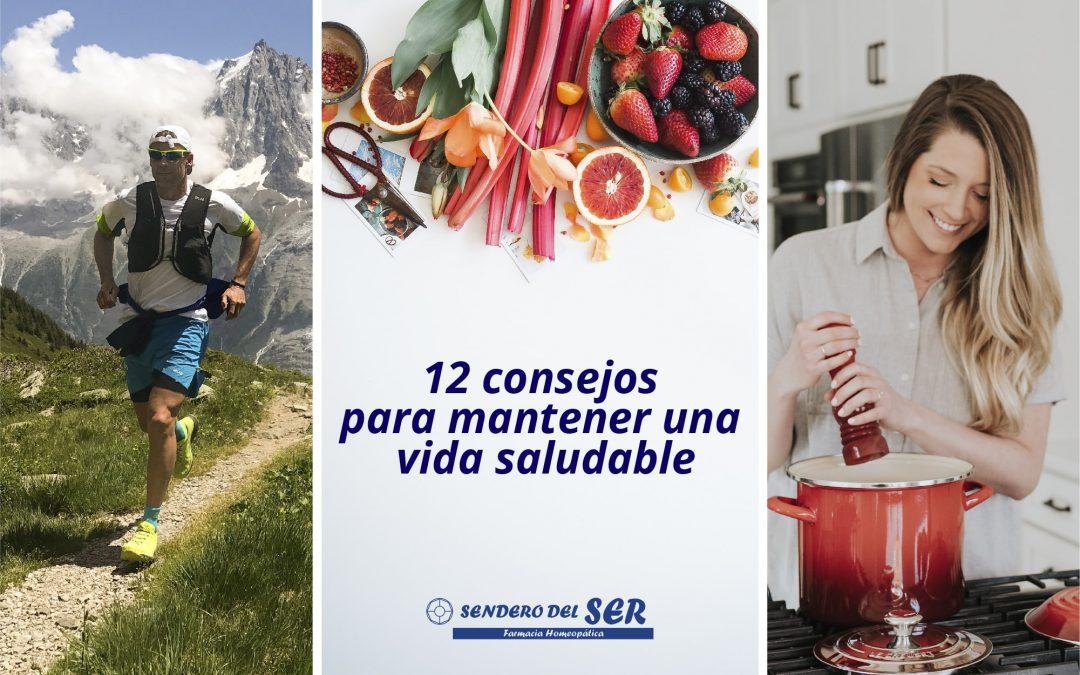 12 consejos para mantener una vida saludable