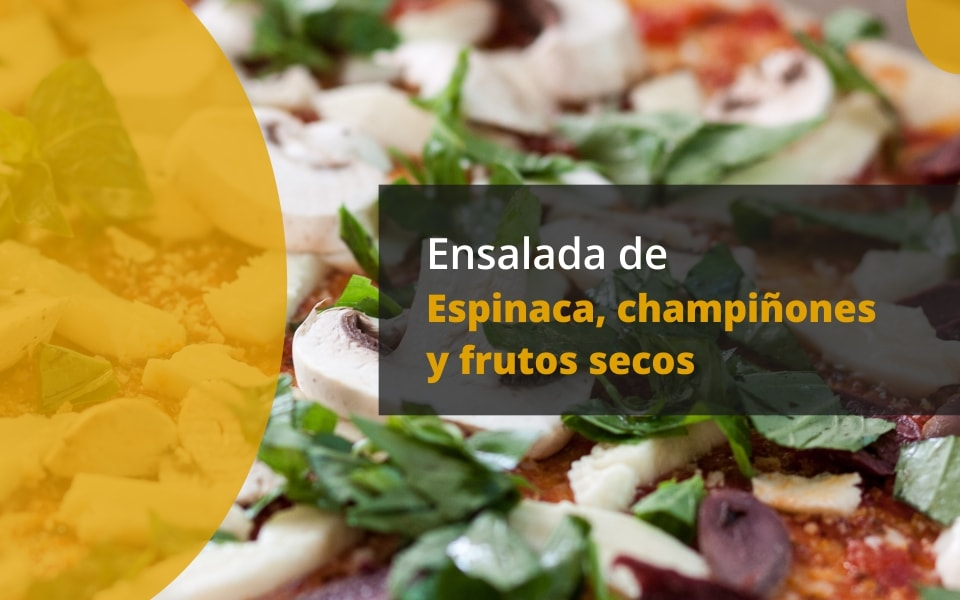 Ensalada de espinaca, champiñones y frutos secos