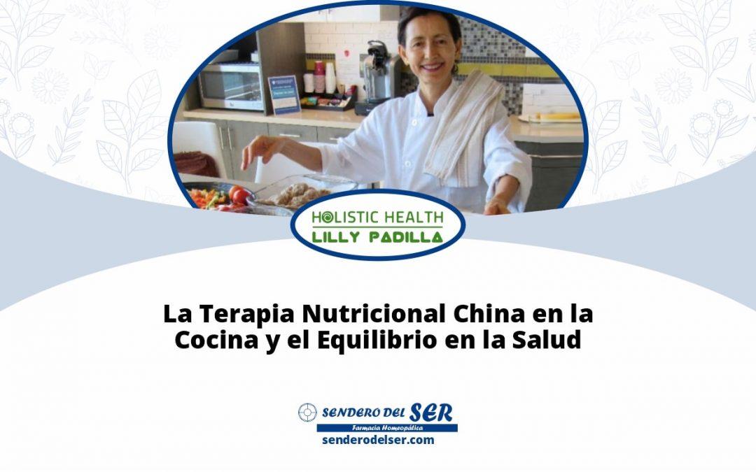 La Terapia Nutricional China en la Cocina y el Equilibrio en la Salud